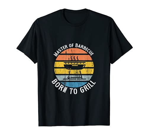 Master of Barbecue. Born to Grill BBQ Grill Grillen T-Shirt